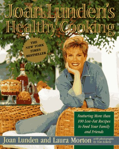 9780316557269: Joan Lunden's Healthy Cooking