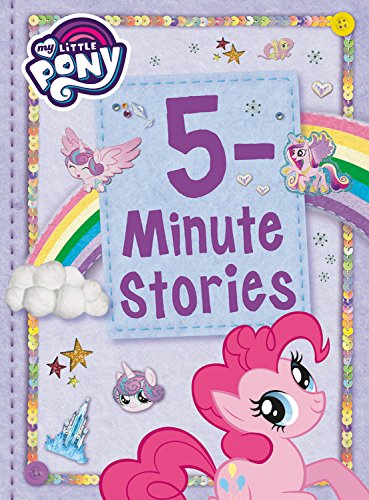 My Little Pony: 5-Minute Stori