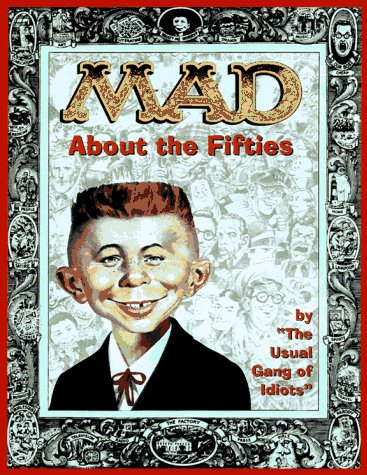 9780316558082: Mad About the Fifties