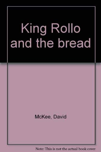 9780316560443: King Rollo and the bread