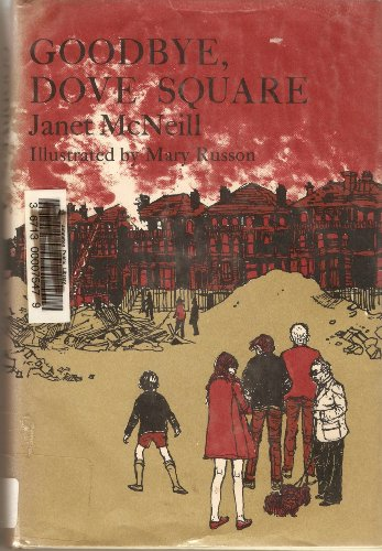 9780316562904: Goodbye, Dove Square