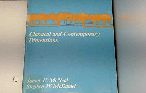 Consumer Behavior: Classical and Contemporary Dimensions: McNeal, James U.