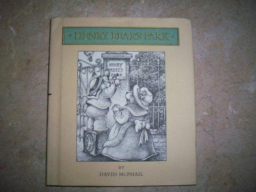 Henry Bear's Park: McPhail, David