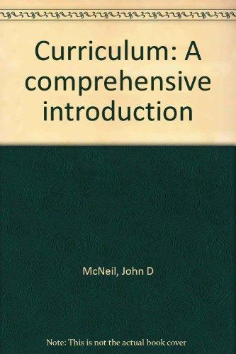 9780316563215: Curriculum: A comprehensive introduction