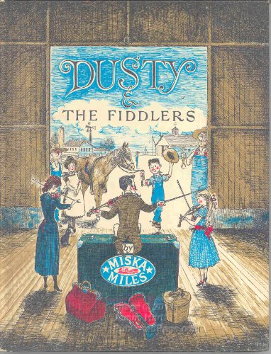 Dusty and the Fiddlers: Miska Miles illust.by Erik Blevad