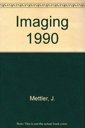 Imaging 1990: Mettler, Fred A. (Juhl, John H.)