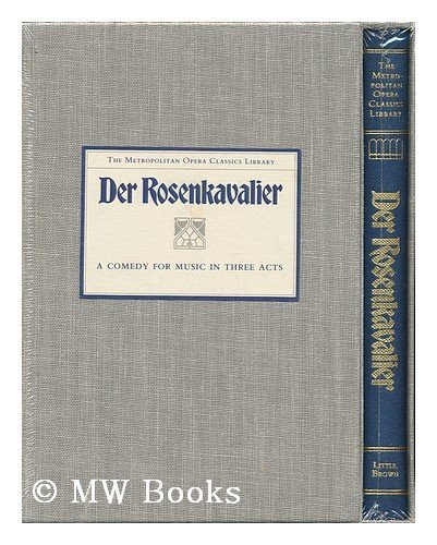 Der Rosenkavalier: Comedy for Music in Three Acts.: Anthony Burgess) STRAUSS, Richard.
