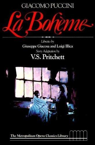 9780316568395: Giacomo Puccini, La Boheme (The Metropolitan Opera classics library)