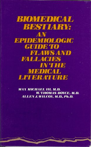 9780316569514: Biomedical Bestiary: An Epidemiologic Guide to Flaws and Fallacies in the Medical Literature