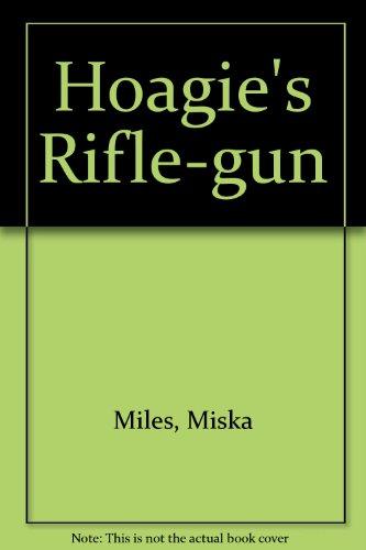 Hoagie's Rifle-Gun: Miles, Miska, Illust.