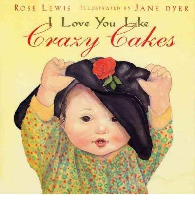 9780316570541: I Love You Like Crazy Cakes