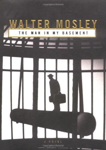 The Man in My Basement: A Novel [SIGNED + Photo]: Mosley, Walter