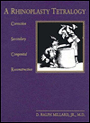 9780316571562: Rhinoplasty Tetralogy: Corrective, Secondary, Congenital, Reconstructive