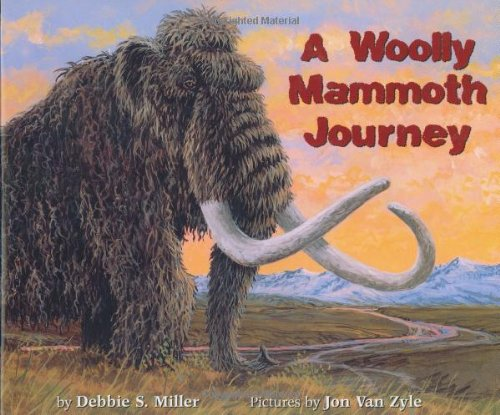 9780316572125: A Woolly Mammoth Journey