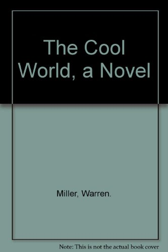 9780316573368: The Cool World, a Novel