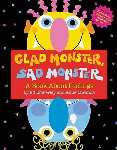 9780316573955: Ed emberley & anna miranda glad monster sad monster /anglais