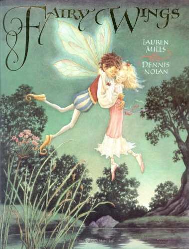 Fairy Wings: A Story: Lauren A. Mills
