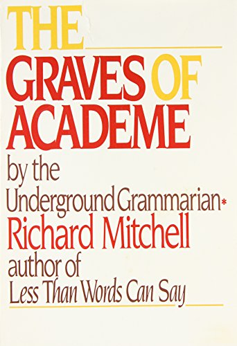 9780316575089: The Graves of Academe