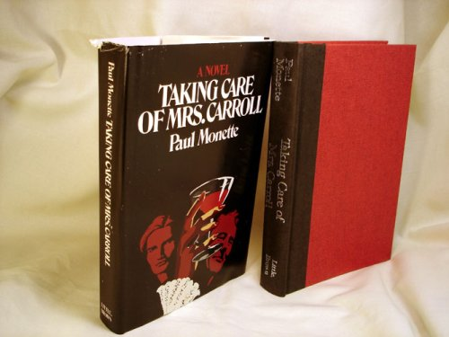 9780316578219: Taking care of Mrs. Carroll: A novel