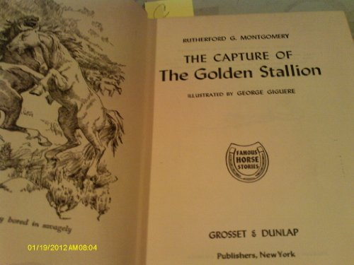 9780316578592: The Capture of the Golden Stallion