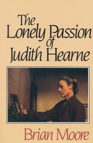 The Lonely Passion of Judith Hearne: Brian Moore