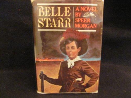 9780316582964: Belle Starr: A Novel