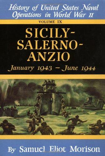 Sicily-Salerno-Anzio: January 1943 - June 1944 (Vol: Morison, Samuel Eliot