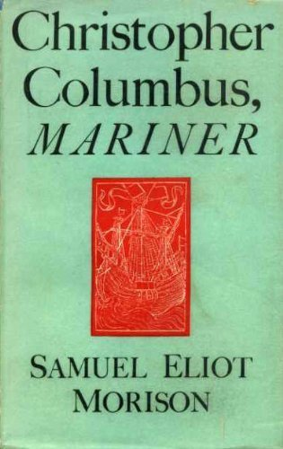 9780316583565: Christopher Columbus, Mariner