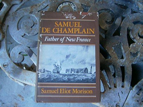 9780316583992: Samuel De Champlain: Father of New France
