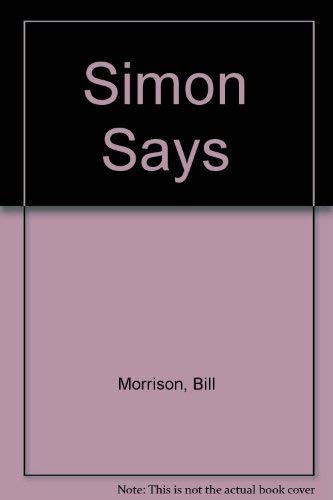 Simon Says (0316584754) by Bill Morrison