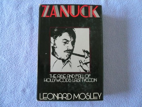 9780316585385: Zanuck: The Rise and Fall of Hollywood's Last Tycoon