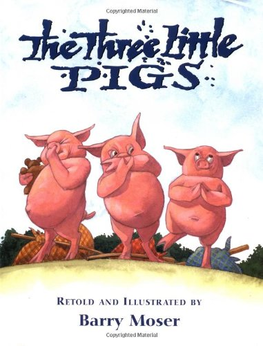 The Three Little Pigs (9780316585446) by Moser, Barry