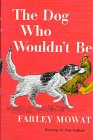 9780316586368: The Dog Who Wouldn't Be