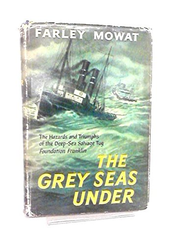 Grey Seas Under (0316586374) by Farley Mowat
