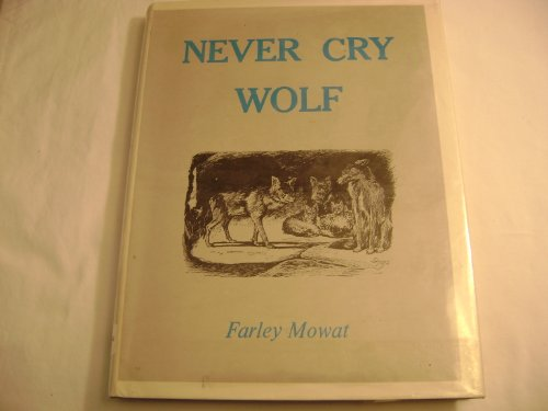 9780316586399: Never Cry Wolf