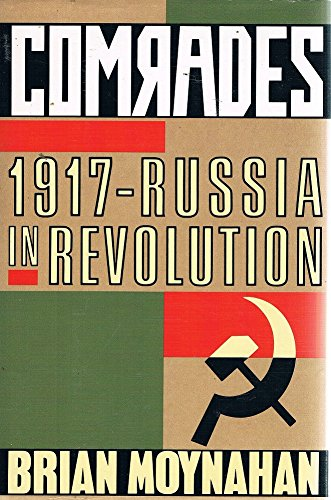 Comrades: 1917 - Russia in Revolution