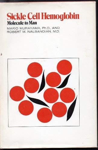 9780316589512: Sickle Cell Hemoglobin: Molecule to Man