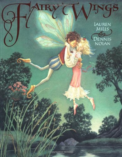 Fairy Wings: Mills, Lauren; Nolan,