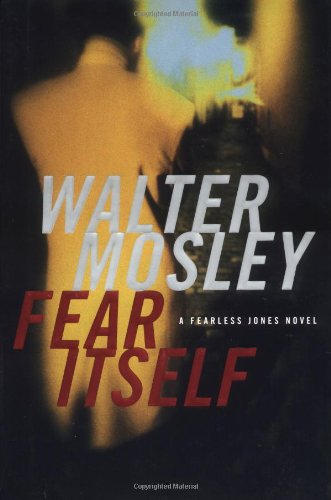FEAR ITSELF: A Fearless Jones Novel [AWARD WINNER]