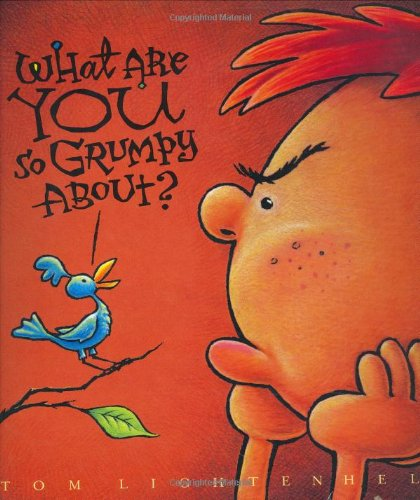 9780316592369: What Are You So Grumpy About?
