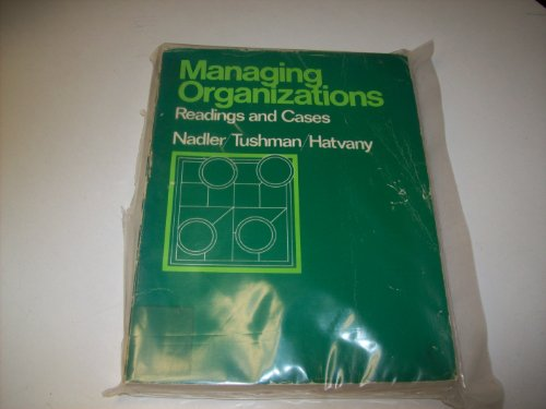 9780316596831: Managing organizations: Readings and cases
