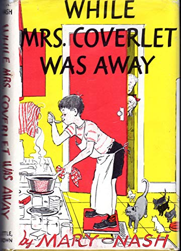 9780316598071: While Mrs. Coverlet Was Away