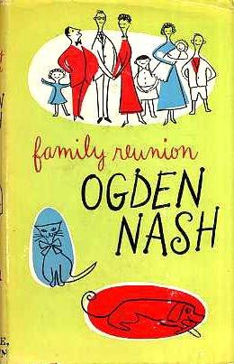 Family Reunion: Ogden Nash