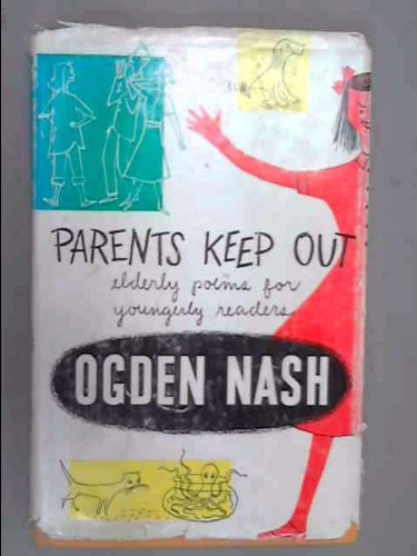 9780316598255: Parents Keep Out: Elderly Poems for Youngerly Readers