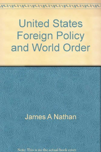 9780316598514: United States foreign policy and world order