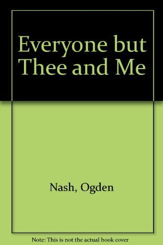 9780316598569: Everyone but Thee and Me