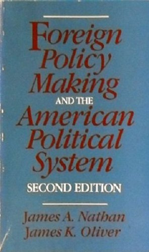 9780316598699: Foreign policy making and the American political system