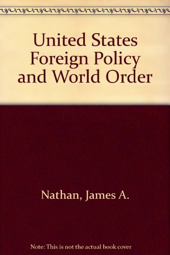 9780316598705: United States Foreign Policy and World Order
