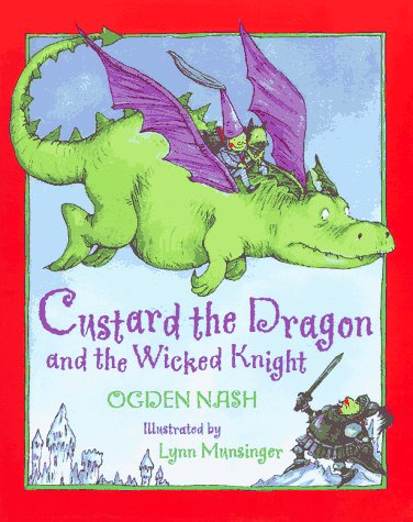 9780316598828: Custard the Dragon and the Wicked Knight
