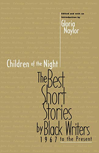 9780316599238: Children of the Night: The Best Short Stories by Black Writers, 1967 to the Present